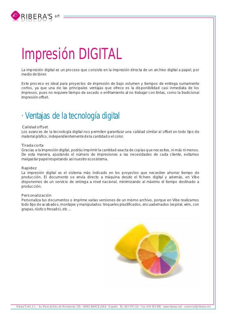 RIBERAS art   S AREBIR   SAREBIR    Impresión DIGITAL    La impresión digital es un proceso que consiste en la impresión d...