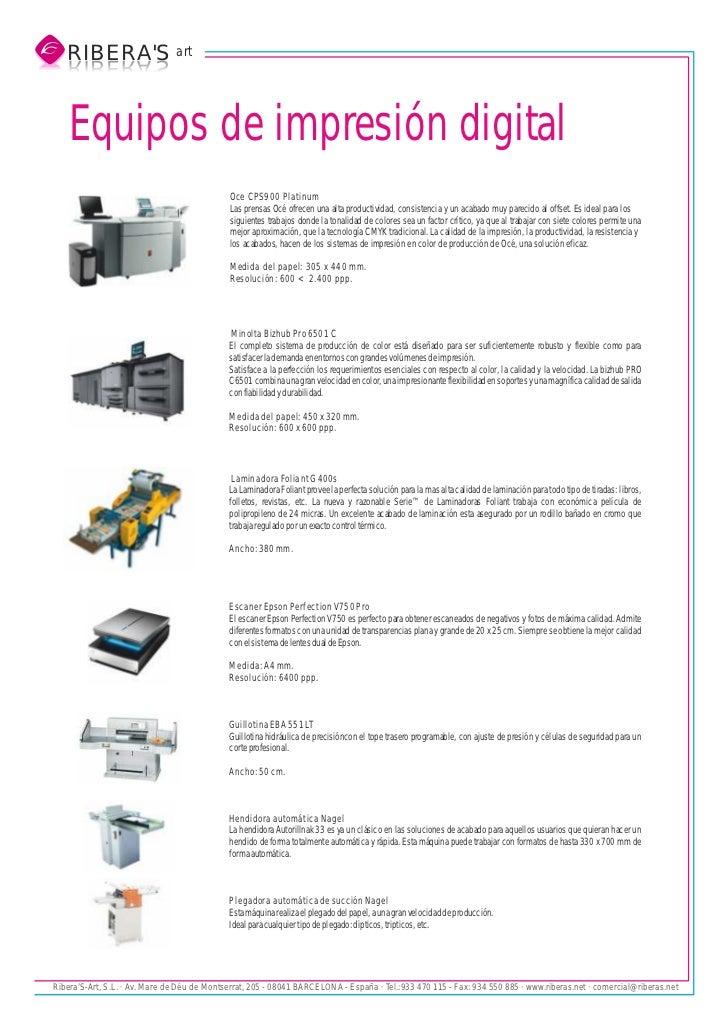 RIBERAS art   S AREBIR   SAREBIR    Equipos de impresión digital                                             Oce CPS900 Pl...