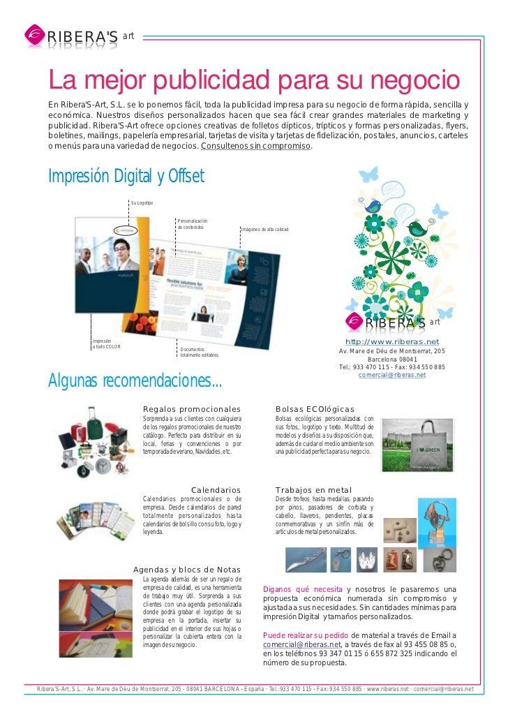 RIBERAS art   S AREBIR   SAREBIR    La mejor publicidad para su negocio    En RiberaS-Art, S.L. se lo ponemos fácil, toda ...