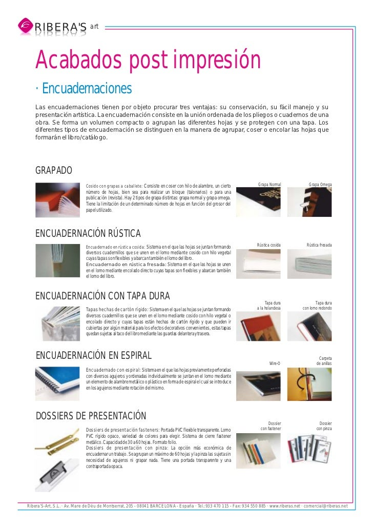 RIBERAS art   S AREBIR   SAREBIR    Acabados post impresión    · Encuadernaciones    Las encuadernaciones tienen por objet...