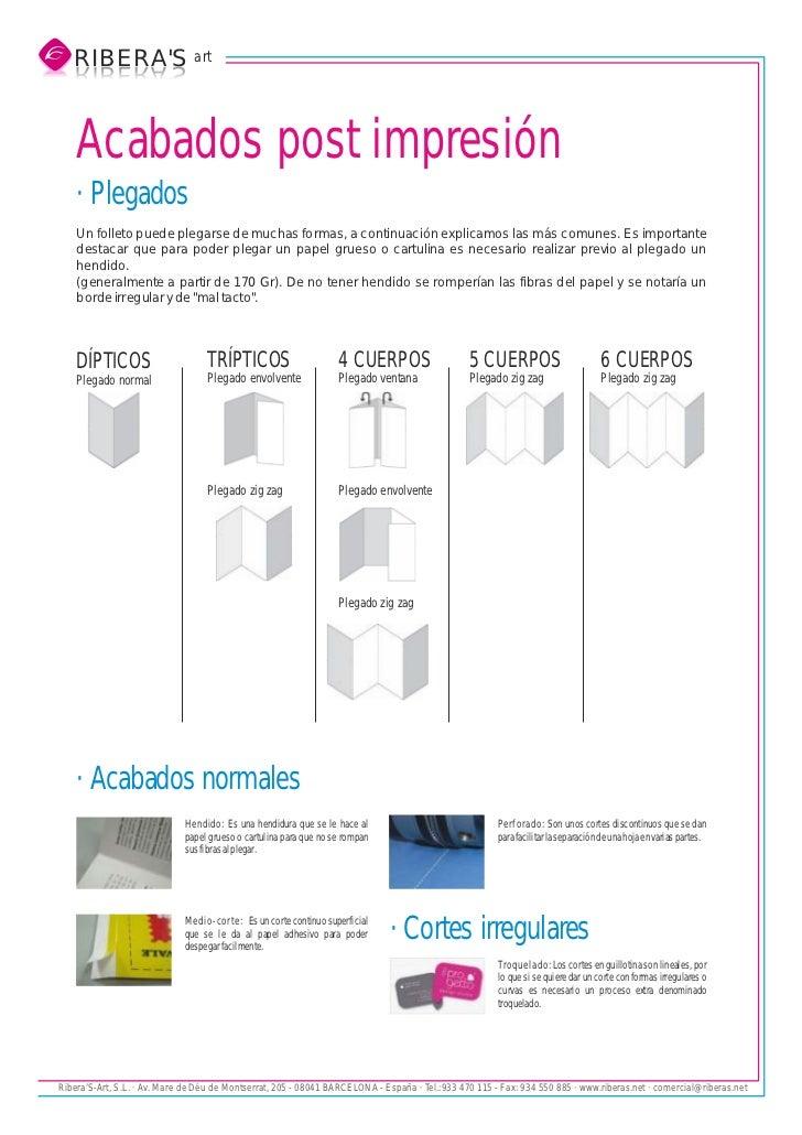 RIBERAS art   S AREBIR   SAREBIR    Acabados post impresión    · Plegados    Un folleto puede plegarse de muchas formas, a...