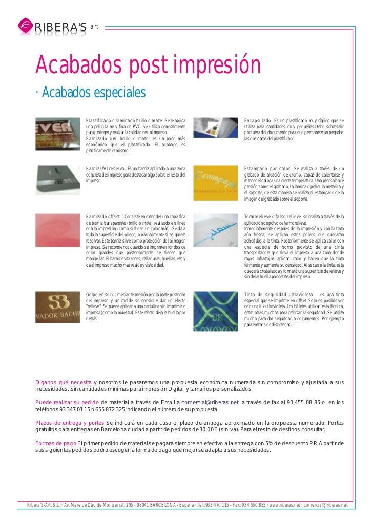 RIBERAS art   S AREBIR   SAREBIR    Acabados post impresión    · Acabados especiales                             Plastific...
