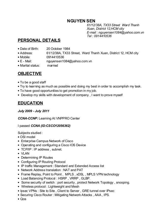 NGUYEN SEN 61/12/38A, TX33 Street Ward Thanh Xuan, District 12,HCM city E-mail : nguyensen1084@yahoo.com.vn Tel : 09144105...