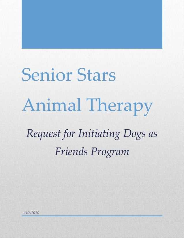 Cover Letter Senior Stars Animal Therapy Request For Initiating Dogs As  Friends Program 11/6 ...