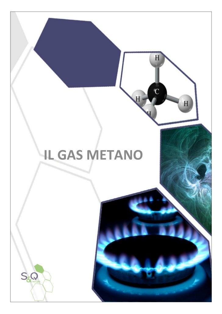 IL GAS METANO