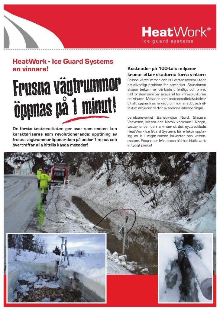 ice guard systemsHeatWork - Ice Guard Systemsen vinnare!                                         Kostnader på 100-tals mil...