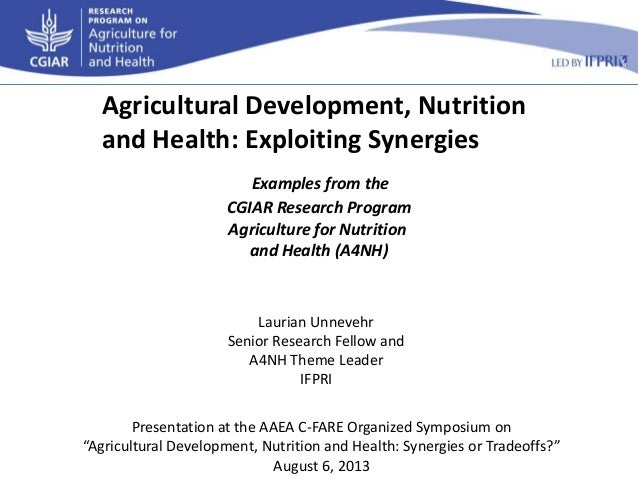 Examples from the CGIAR Research Program Agriculture for Nutrition and Health (A4NH) Agricultural Development, Nutrition a...