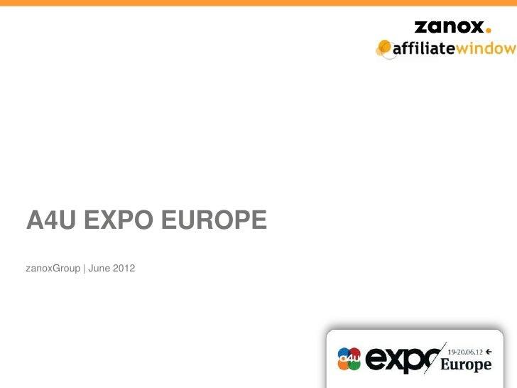A4U EXPO EUROPEzanoxGroup | June 2012