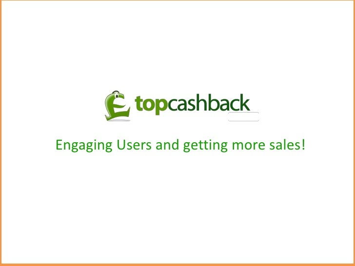 Engaging Users and getting more sales!