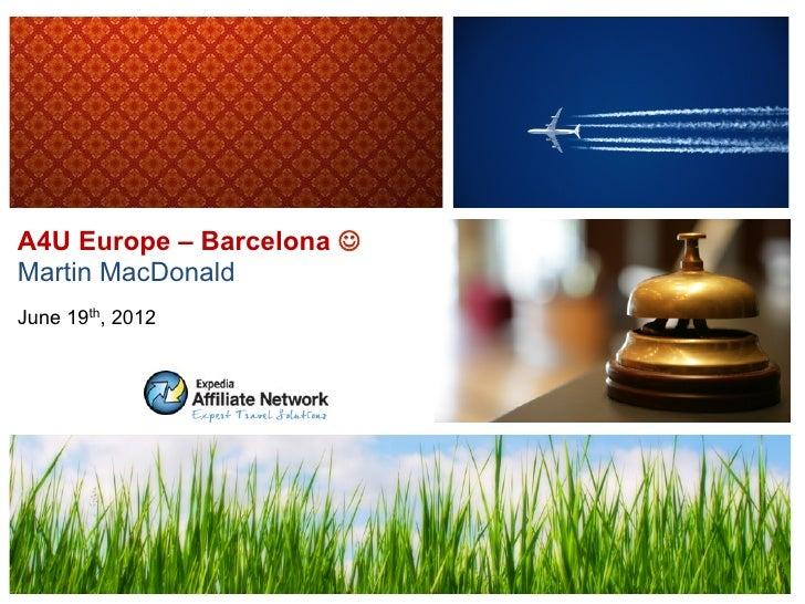 A4U Europe – Barcelona JMartin MacDonaldJune 19th, 2012