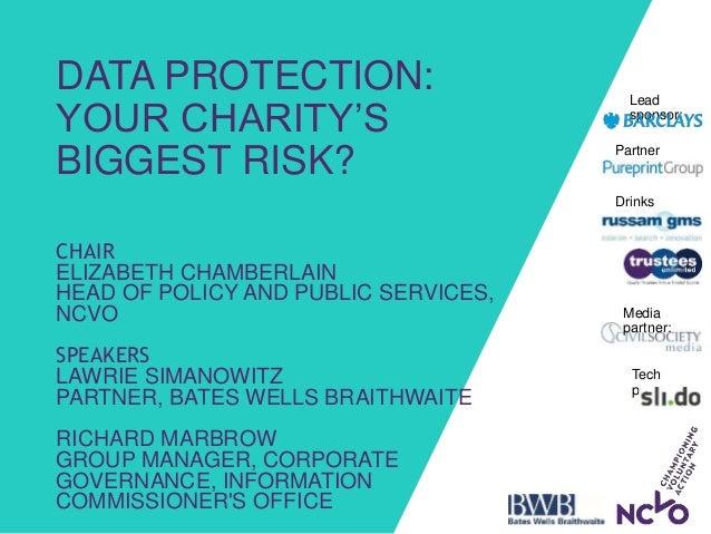 Drinks sponsors: Partner sponsor: Lead sponsor: Media partner: Tech partner: DATA PROTECTION: YOUR CHARITY'S BIGGEST RISK?...