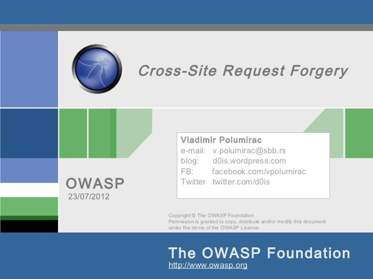 Cross-Site Request Forgery                     Vladimir Polumirac                     e-mail: v.polumirac@sbb.rs          ...