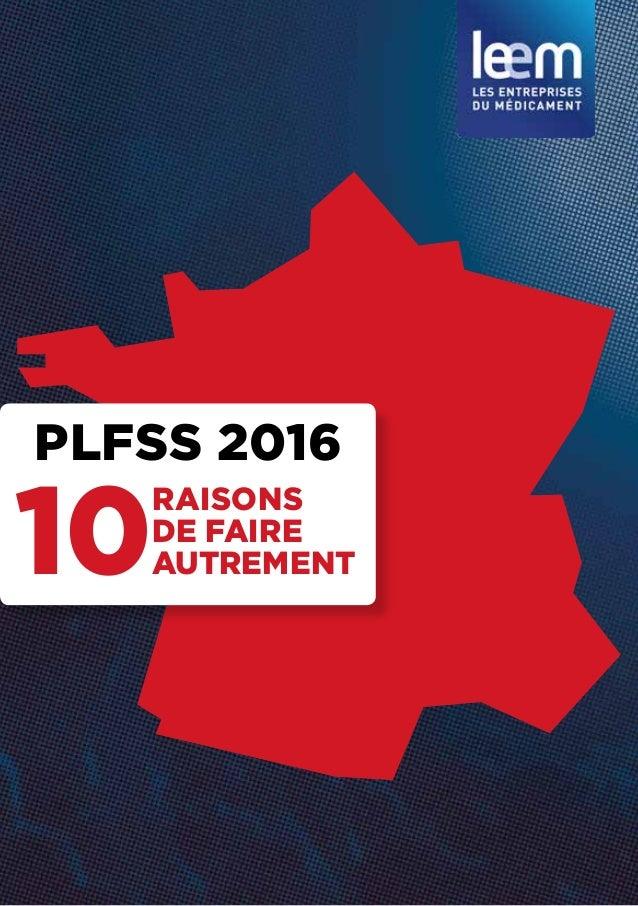 PLFSS 2016 10 RAISONS DE FAIRE AUTREMENT