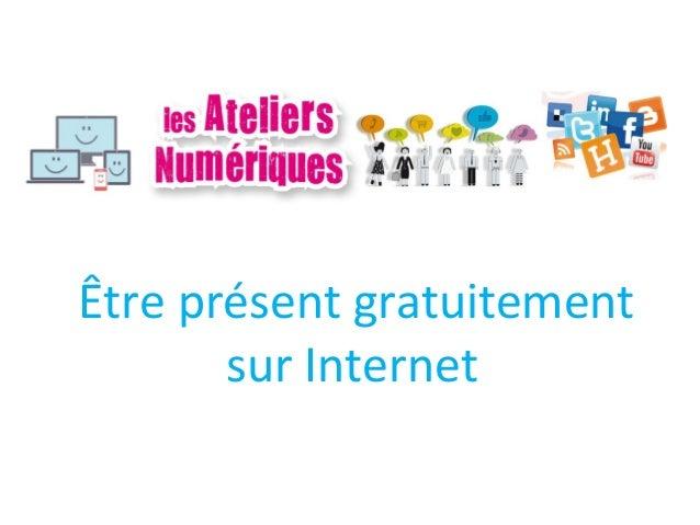 Être présent gratuitement sur Internet