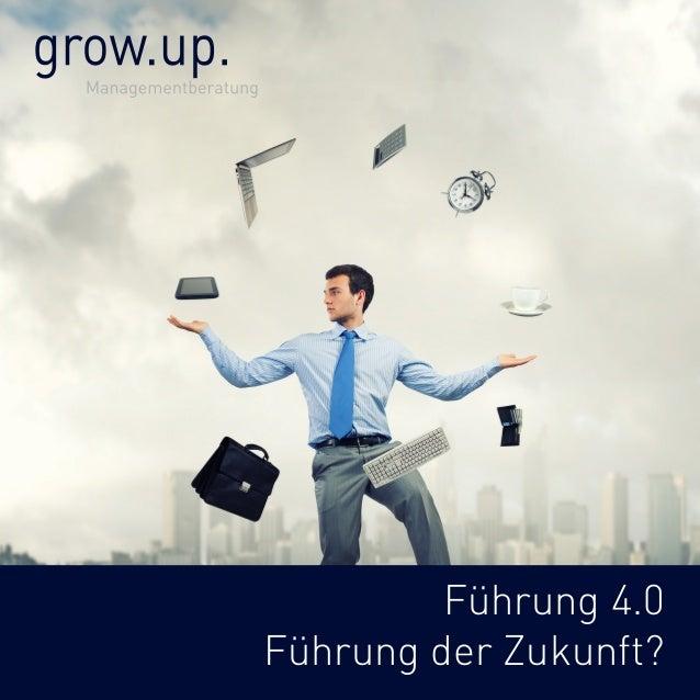 Führung 4.0  Führung der Zukunft?