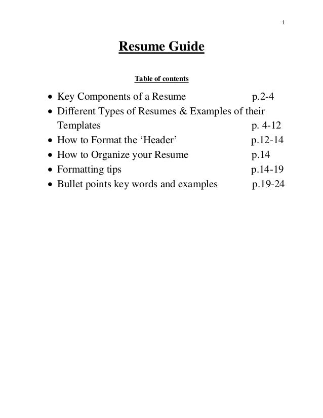 1 Resume Guide Table Of Contents  Key Components Of A Resume P.2  ...