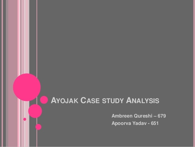 ayojak case study analysis