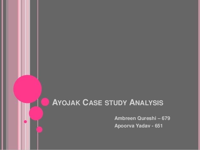 ayojak case study analysis