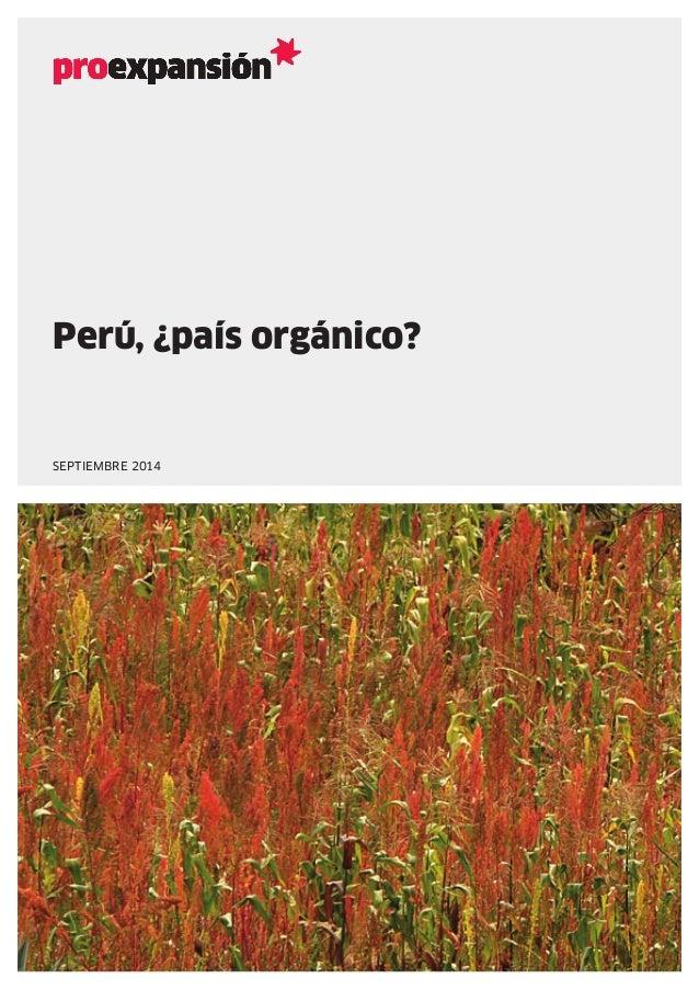 Perú, ¿país orgánico? septiembre 2014