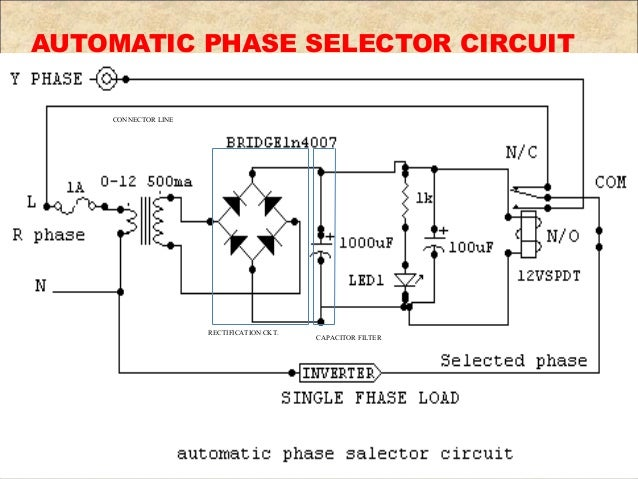 automatic phase selector circuit rectification ckt  capacitor filter  connector line