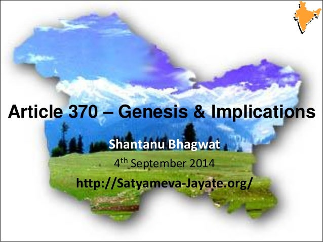 Not to be distributed without prior consent © Shantanu Bhagwat  Satyameva-Jayate.org  Article 370 – Genesis & Implications...