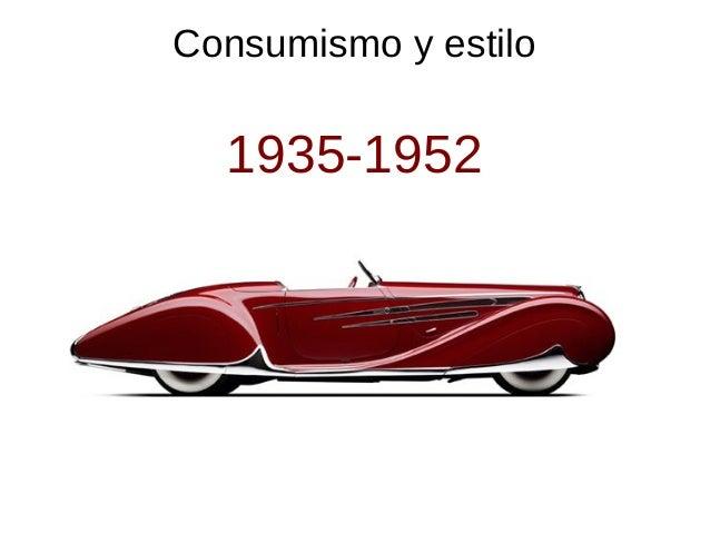 Consumismo y estilo 1935-1952