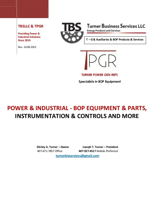 TURNER POWER GEN REPS Specialists in BOP Equipment TBSLLC & TPGR Providing Power & Industrial Solutions Since 2010 Rev. 10...