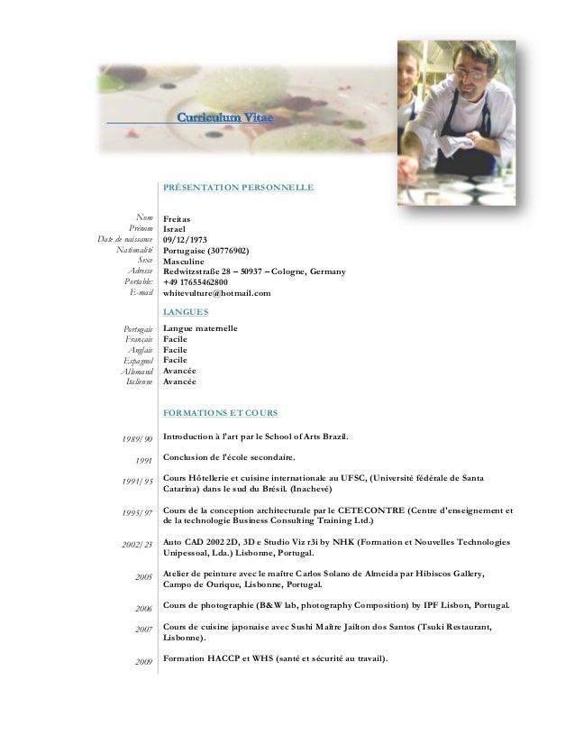 Nom Prénom Date de naissance Nationalité Sexe Adresse Portable: E-mail Portugais Français Anglais Espagnol Allemand Italie...