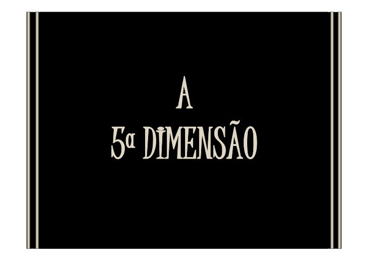 A5ª DIMENSÃO