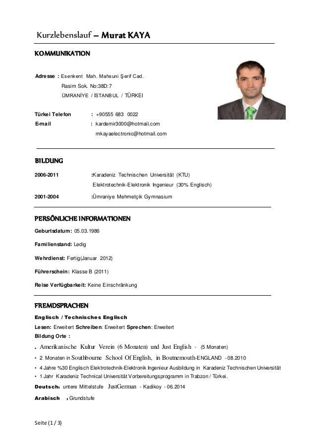 Seite (1/ 3) Kurzlebenslauf – Murat KAYA KOMMUNIKATION Adresse : Esenkent Mah. Mahsuni Şerif Cad. Rasim Sok. No:38D:7 ÜMRA...