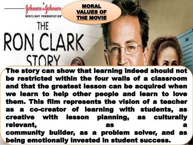 ron clark story essay On the sunday it appeared, moore's short essay was the times' second  i think  movies like freedom writers and the ron clark story do a.