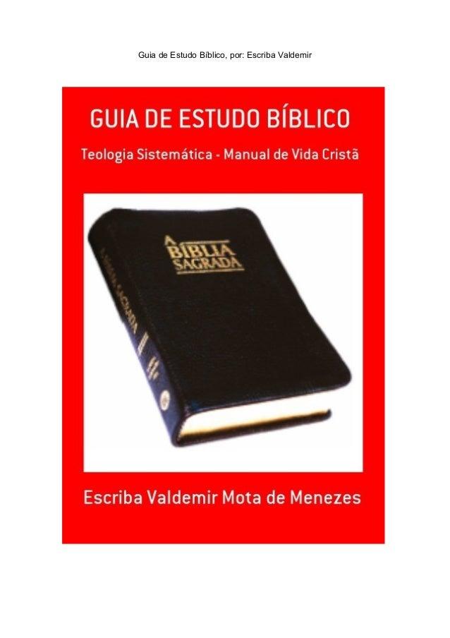 Guia de Estudo Bíblico, por: Escriba Valdemir