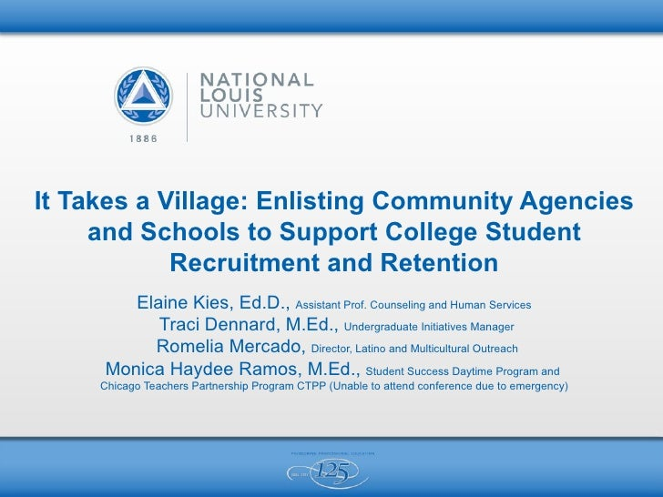 It Takes a Village: Enlisting Community Agencies     and Schools to Support College Student            Recruitment and Ret...