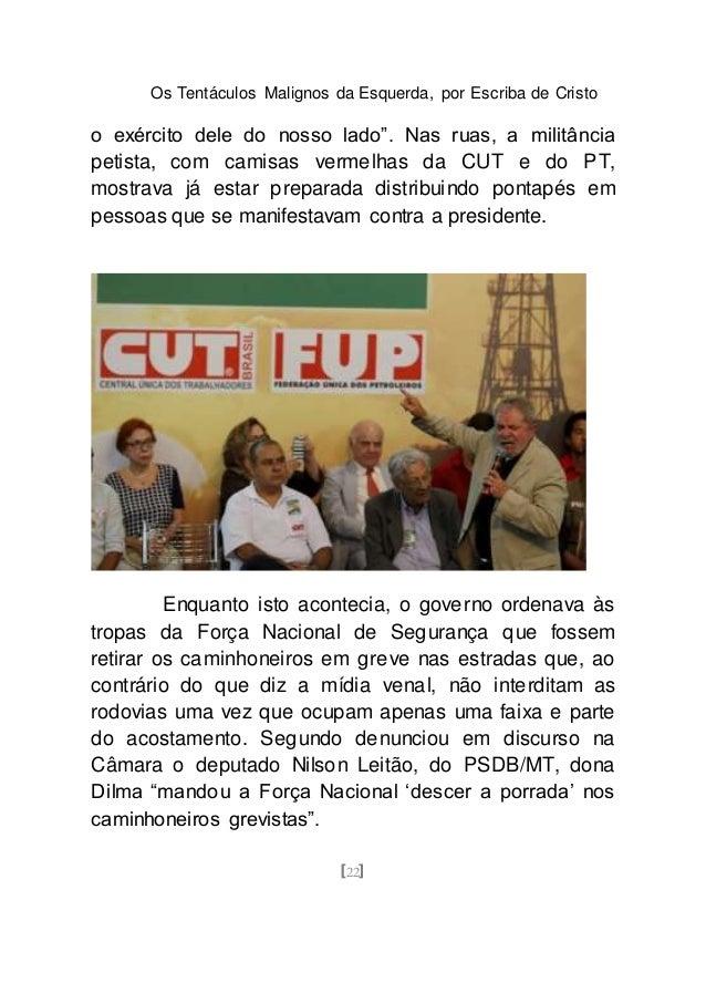 OS TENTÁCULOS MALIGNOS DA ESQUERDA BRASILEIRA edf516f75b7d2