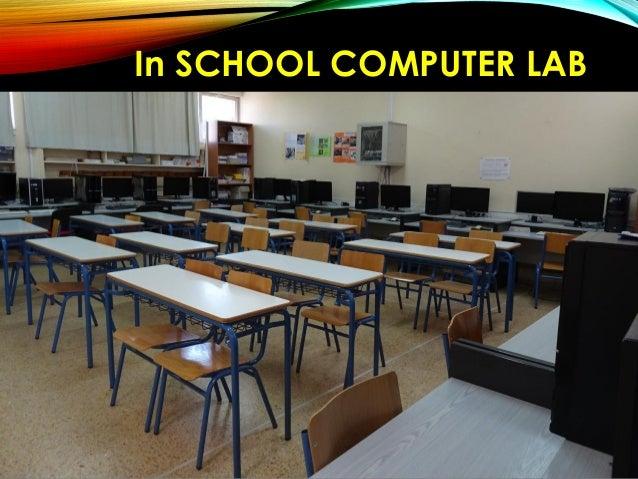 In SCHOOL COMPUTER LABIn SCHOOL COMPUTER LAB