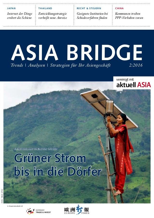 ISSN:1864-3752 Asia BridgeTrends | Analysen | Strategien für Ihr Asiengeschäft 2:2016 Japan Internet der Dinge erobert die...