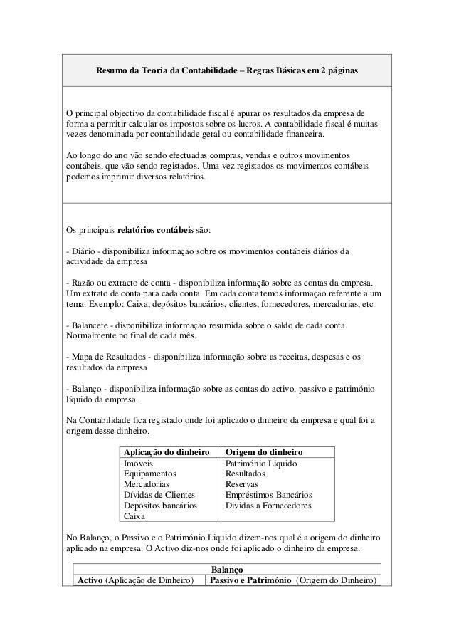 Resumo da Teoria da Contabilidade – Regras Básicas em 2 páginas O principal objectivo da contabilidade fiscal é apurar os ...