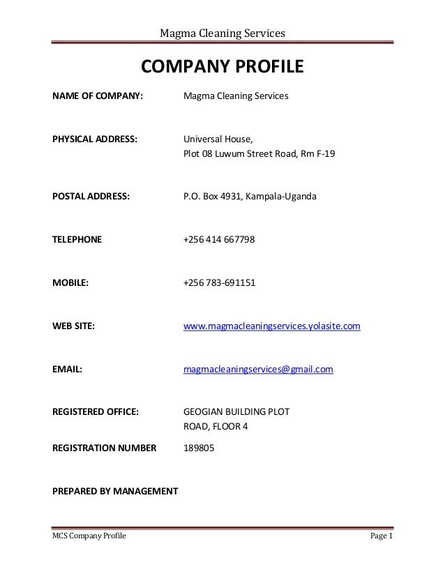 Magma Cleaning Services MCS Company Profile Page 1 COMPANY PROFILE NAME OF COMPANY: Magma Cleaning Services PHYSICAL ADDRE...