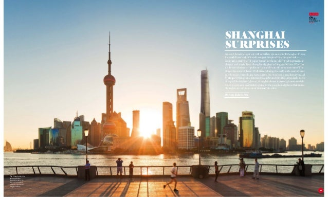 elite traveler JAN/FEB 2015 ISSUE 1 125 SHANGHAI SURPRISES In 2015, China's largest city will unveil its 632-meter tall Sh...