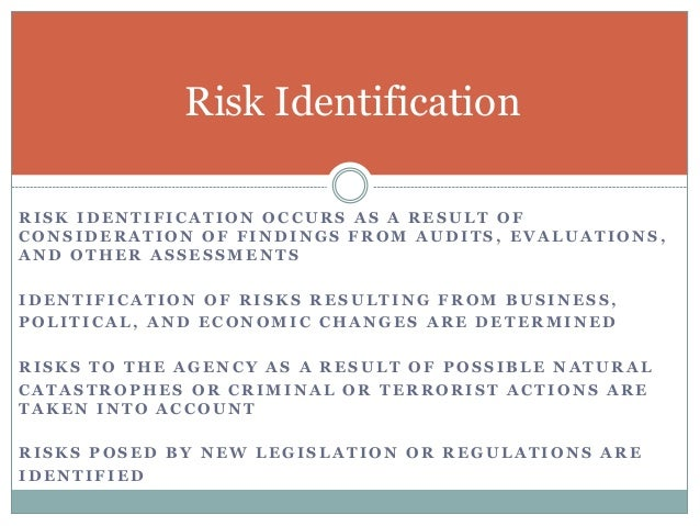 GAO Risk Types For each risk identified in a process, a control activity should be identified and documented in the risk a...