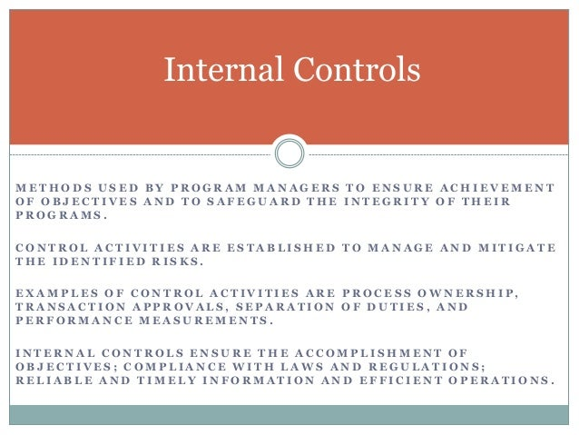 DIRECTIVE CORRECTIVE  CAUSE OR ENCOURAGE A DESIRABLE EVENT TO OCCUR. DIRECTIVE CONTROLS SHOULD BE DESIGNED TO ASSIST IN A...