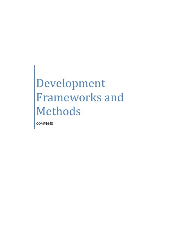 Development Frameworks and Methods COMP1648