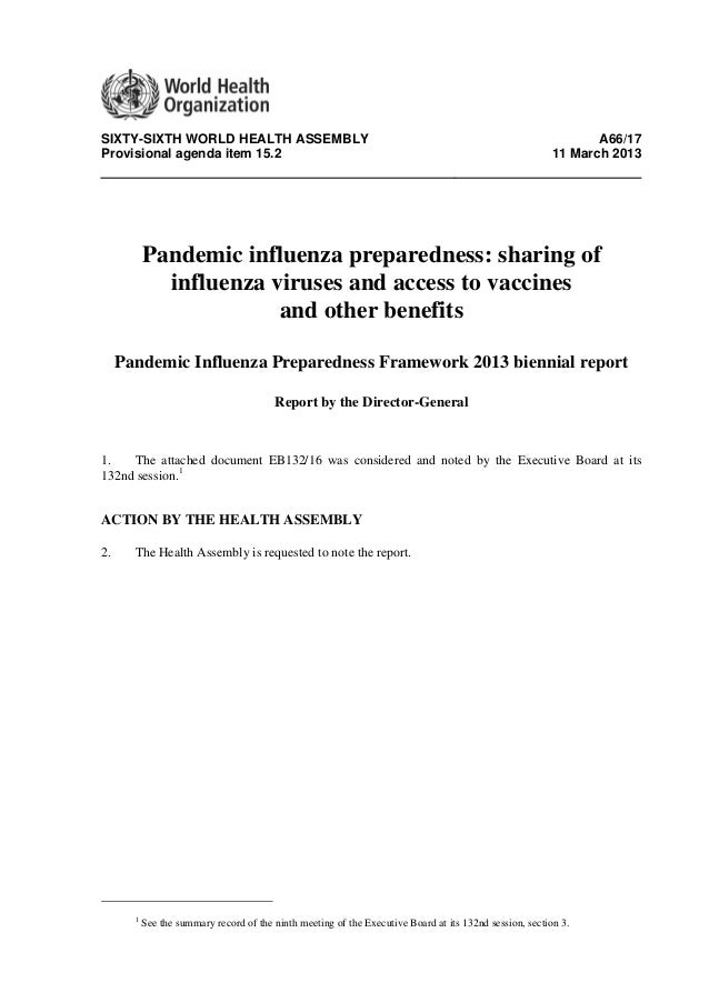 SIXTY-SIXTH WORLD HEALTH ASSEMBLY A66/17Provisional agenda item 15.2 11 March 2013Pandemic influenza preparedness: sharing...