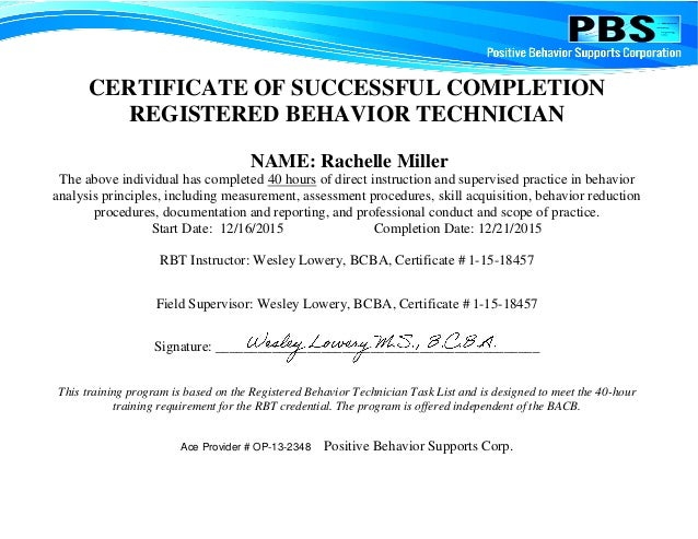 This training course is based on the RBT Task List and is intended to