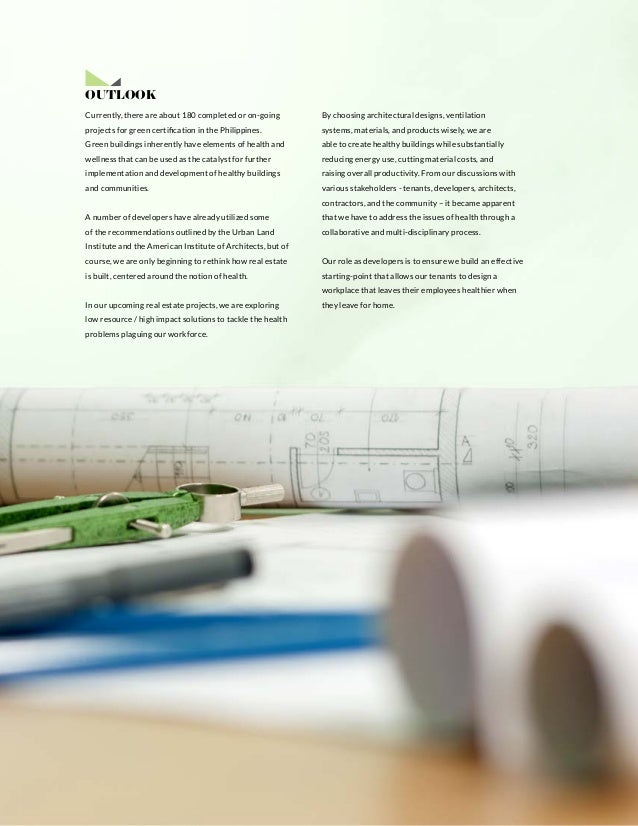 | PERSPECTIVES Currently, there are about 180 completed or on-going projects for green certification in the Philippines. G...