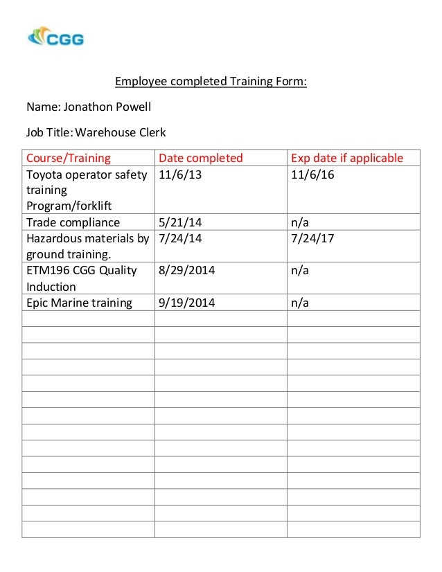 Employee Completed Training Form: Name: Jonathon Powell Job Title:Warehouse  Clerk Course/ ...  On The Job Training Form
