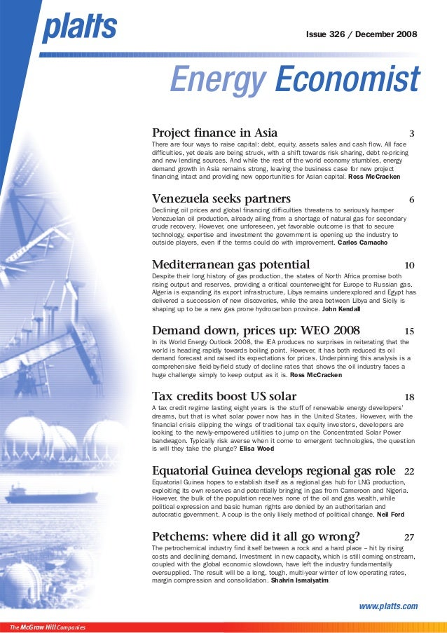 ] Energy Economist www.platts.com Issue 326 / December 2008 The McGraw Hill Companies Project finance in Asia 3 There are ...