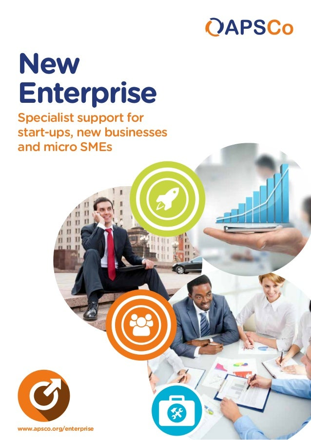 New Enterprise Specialist support for start-ups, new businesses and micro SMEs  www.apsco.org/enterprise