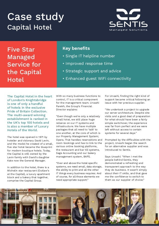 hotel case study 5 this case, rivals are already in price wars to cover as much market share as possible given the low demand and high supply this situation will make the hotel industry extremely unattractive to.