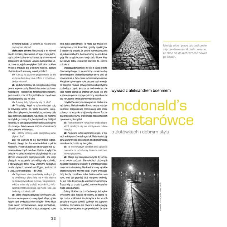 dominika buczak: Co sprawia, że niektóre ulice       idee życia społecznego. To miało być miasto so-       szczególnie lub...